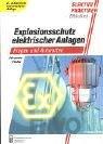 Explosionsschutz elektrischer Anlagen: Fragen und Antworten Eigensichere