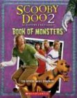 Monsters Unleashed: Book of Monsters : The Official Movie Scrapbook (Scooby-Doo 2)