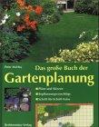 Das große Buch der Gartenplanung