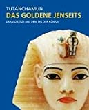 Tutanchamun, Das goldene Jenseits - André Wiese, Andreas Brodbeck, Andreas F. Voegelin