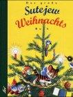 Das grosse Sutejew-Weihnachtsbuch