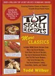 Top Secret Recipes: More Classics