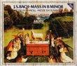 Bach Mass In B Minor from Deutsche Grammophon