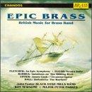 Epic Brass - British Music for Brass Band