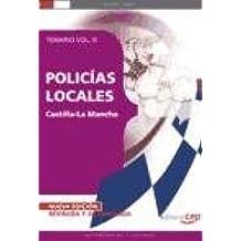 POLICÍAS LOCALES DE CASTILLA-LA MANCHA. TEMARIO VOL. III