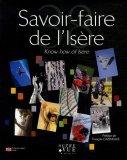 Savoir-faire de l'Isère : Edition bilingue français-anglais