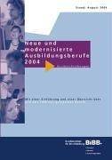 Neue und modernisierte Ausbildungsberufe 2004