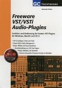 Freeware VST/VSTi Audio-Plugins: Funktion und Bedienung der besten VST-Plugins für Windows, MacOS und OS X (Factfinder-Serie) - Für Musik-software Logic X