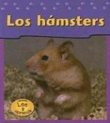 Los Hamsters = Hamsters (Las mascotas de mi casa / Pets At My House) por Jennifer Blizin Gillis