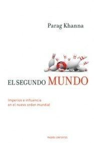 El segundo mundo/ The Second World: Imperios E Influencias En El Nuevo Orden Mundial/ Empires and Influence in the New World Order