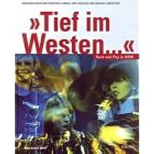 Tief im Westen. Rock und Pop in NRW