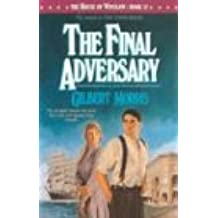 The Final Adversary (House of Winslow)