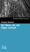 Buchseite und Rezensionen zu 'Der Mann, der den Zügen nachsah. SZ-Bibliothek Band 24' von Georges Simenon