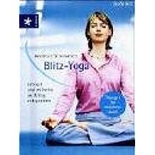 Blitz-Yoga: Schnell und mühelos im Alltag entspannen