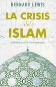 Crisis del islam, la (Sine Qua Non)