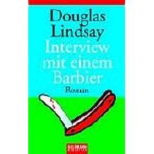 Interview mit einem Barbier: Roman