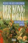 Buchseite und Rezensionen zu 'Der König von Korfu' von Werner von der Schulenburg