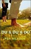 Du & du & du: Roman - Per Nilsson