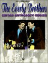 The Everly Brothers (Guitar Anthology Series)