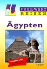 Preiswert reisen, Bd.60, Ägypten - Rolf Grafe