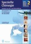 Zahn-Mund-Kiefer-Heilkunde. Lehrbuchreihe zur Aus- und Weiterbildung: Spezielle Chirurgie