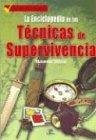 Image de Enciclopedia de las tecnicas de supervivencia