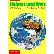 Atlas Heimat und Welt - Neu: Heimat und Welt, Sachsen-Anhalt
