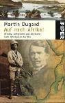 anley, Livingstone und die Suche nach den Quellen des Nils (Martin Dugard)