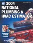 National Plumbing & Hvac Estimator 2004 (National Plumbing & Hvac Estimator)