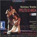 Traetta - Ippolito ed Aricia (Festival della valle d'Itria di Martina Franca 1999) [Import USA]