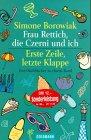 Frau Rettich, die Czerni und ich - Simone Borowiak
