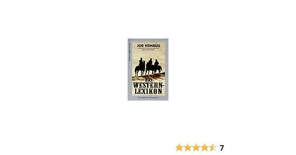 Das Western Lexikon 1567 Filme Von 1894 Bis Heute Amazon De Joe Hembus Benjamin Hembus Bucher