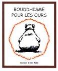 Bouddhisme pour les ours