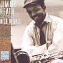 Jimmy Heath -  Nice People