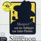 Buchseite und Rezensionen zu 'Maigret und der Gehängte von Saint-Pholien: Inszenierte Lesung' von Georges Simenon