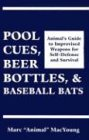 Pool Cues, Beer Bottles, and Baseball Bats: Animals Guide to Improvised Weapons for Self-Defense (Baseball Marc)