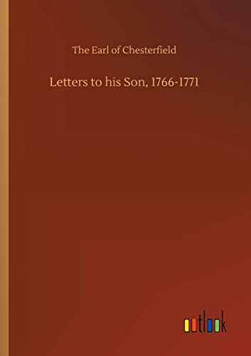 Letters to his Son, 1766-1771