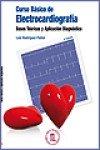 Curso basico de electrocardiografia por Luis Rodriguez Padial