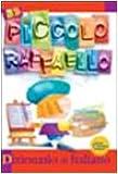 Image de Il piccolo Raffaello. Dizionario di italiano