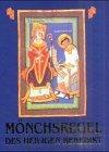 Die Mönchsregel des heiligen Benedikt by Benedikt von Nursia (2001-08-01) - Benedikt von Nursia
