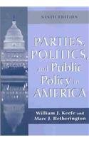 Parties, Politics and Public Policy in America por William Joseph Keefe