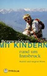 Bergwandern mit Kindern rund um Innsbruck