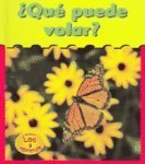 Que Puede Volar? = What Can Fly? (Heinemann Lee Y Aprende/Heinemann Read and Learn (Spanish)) por Patricia Whitehouse