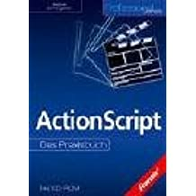 ActionScript. Das Praxisbuch.