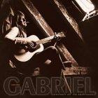 Gunter Gabriel - Freiheit ist ein Abenteuer: Gabriel 1970-1982