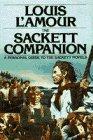 Sackett Companion: A Personal Guide to the Sackett Novels