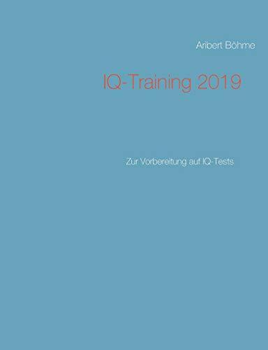 IQ-Training 2019: Zur Vorbereitung auf IQ-Tests