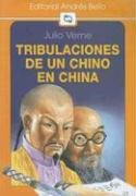 Tribulaciones de un chino en China/Tribulations of a Chinaman in China (Editorial Andres Bello (Series))
