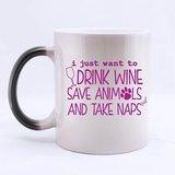 11oz Funny & Humor I Just Want To Drink Coffee£¬ Save Animals£¬ and Take Naps Best Choice Color Changing Mug(Tazzine da caffè) Morphing Coffee Mug(Tazzine da caffè)s-by Peanut and kelp