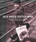 Als noch Osten war. Fotografien aus Berlin-Mitte, Prenzlauer Berg und K?penick in den achtziger Jahr